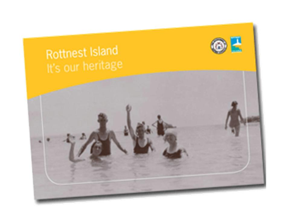 Rottnest Island It's Our Heritage publication