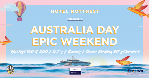 Australia Day weekend at Hotel Rottnest
